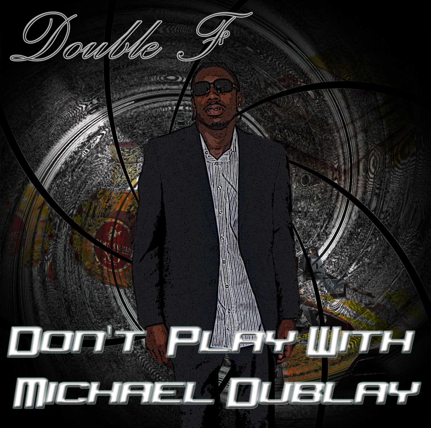 Don't Play With Michael Dublay